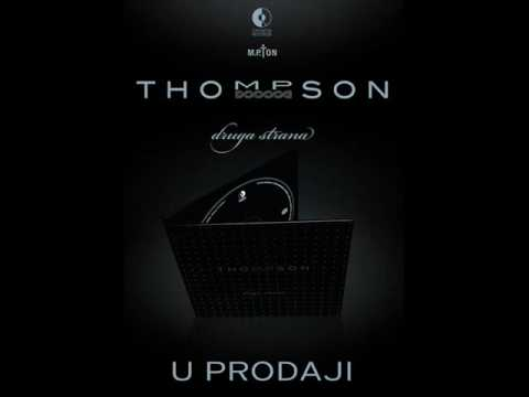 Thompson - Moj grad [Druga strana]