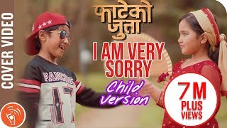 I Am Very Sorry | New Nepali Movie Fateko Jutta | Cover Video By ASquare Crew | Child Version