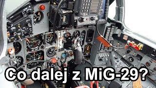 Co dalej z MiG-29? (vlog)