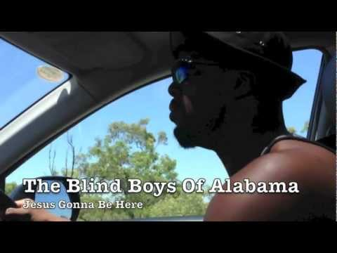 Клип The Blind Boys of Alabama - Jesus Gonna Be Here