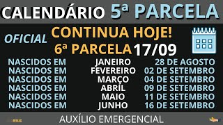 CALENDÁRIO da 6ª Parcela do Auxílio Emergencial Já Saiu? | 5ª Parcela Continua HOJE!