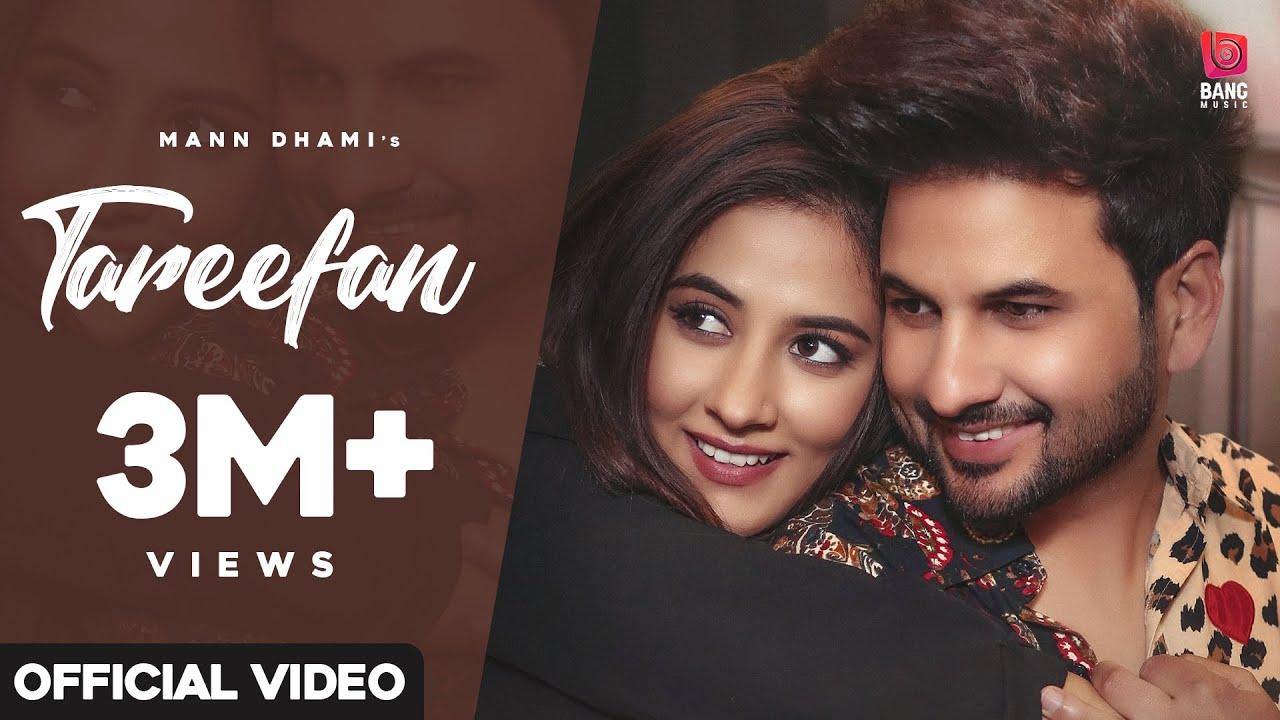 Tareefan (Official Video): Mann Dhami | Bang Music | Harmony | New Punjabi Song 2021 | Latest Song