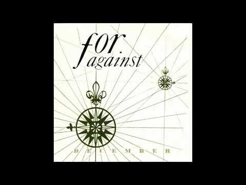 For Against - December (1988) FULL ALBUM