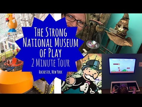 Strong National Museum of Play Two Minute Tour - Rochester, New York