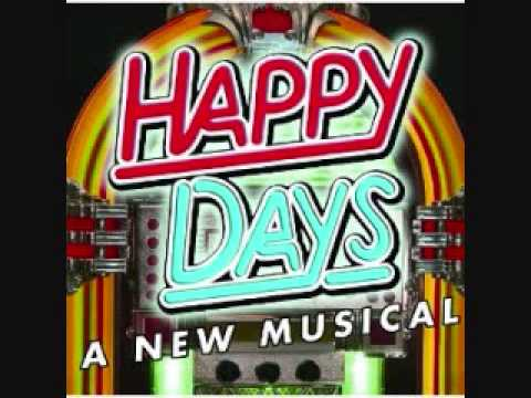 What I Dreamed Last Night - Happy Days The Musical