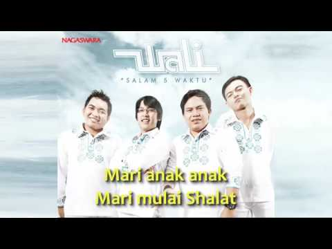 Wali - Salam 5 Waktu   Video Lirik