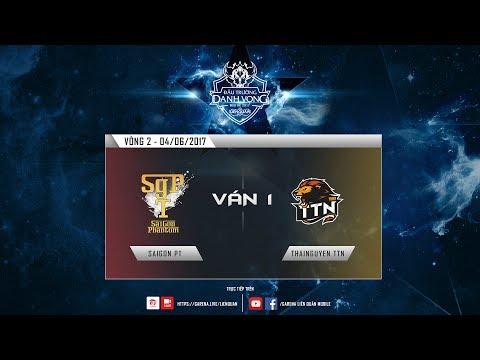 SAIGON PT - THAINGUYEN TTN Ván 1 - Vòng 2 Đấu Trường Danh Vọng Mùa Hè 2017 [04.06.2017]