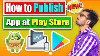 How to Publish Android Apps in Google Play Store | Full Guide