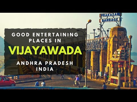 Good Entertaining Places in Vijayawada | Andhra Pradesh Points of Interest | Tourist Places in India