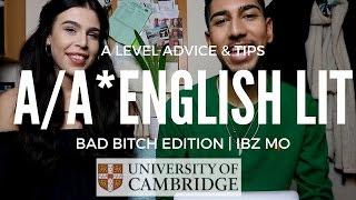 A/A* ENGLISH LITERATURE A LEVEL ADVICE & TIPS (BAD B**CH EDITION)   IBZ MO