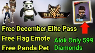 December Elite Pass Free, Free Panda Pet,Free Pirate Flag Emote,Alok 599 Diamond Free Fire in telugu