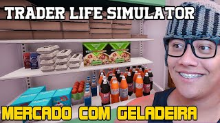 MERCADO DO GODENOT COM FREEZER - Trader Life Simulator