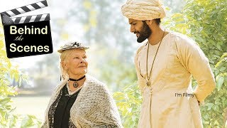 Victoria & Abdul - Behind the Scenes Ft. Judi Dench & Ali Fazal - 2017