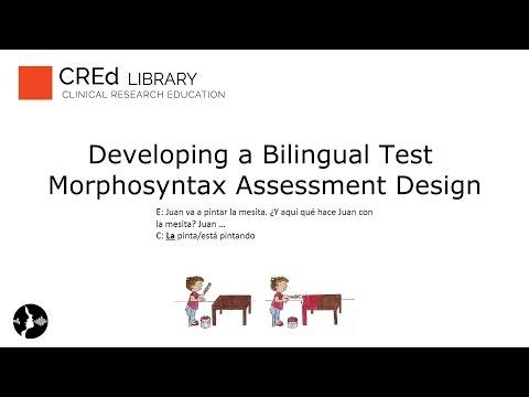 Developing a Bilingual Test: Morphosyntax Assessment Design