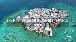 The Most Crowded Island In The World - Ep. 81 RAN Sailing