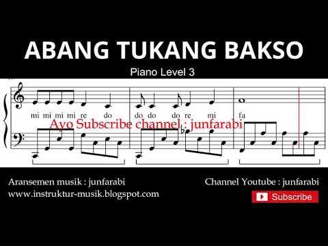 Notasi Balok Abang Tukang Bakso - Tutorial Piano Tingkat 3 - Not Lagu Anak Indonesia - Instrumental