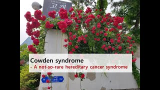Cowden syndrome 카우덴 증후군 hamart…