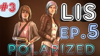 LIFE IS STRANGE EPISODE 5: Polarized #3 Walkthrough | Max in San Francisco / Hurricane/ Arcadia Bay