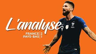 Ce que le match d'hier nous a appris (France 2-1 Pays-Bas) | L'analyse du lendemain