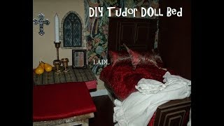 Diy - Tudor Doll Bed For Matilda
