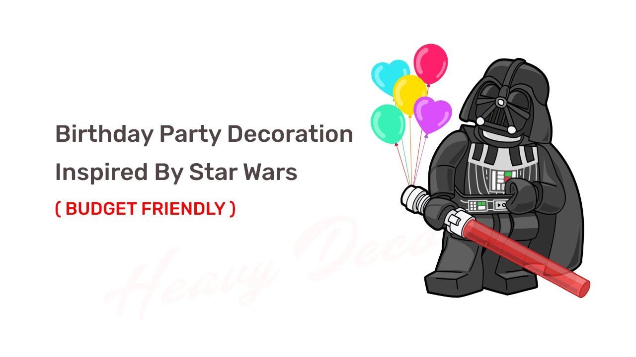 heavy decor balloon decoration karnal star wars
