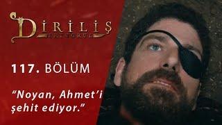 Noyan, Ahmet'i şehit ediyor - Diriliş Ertuğrul 117.Bölüm