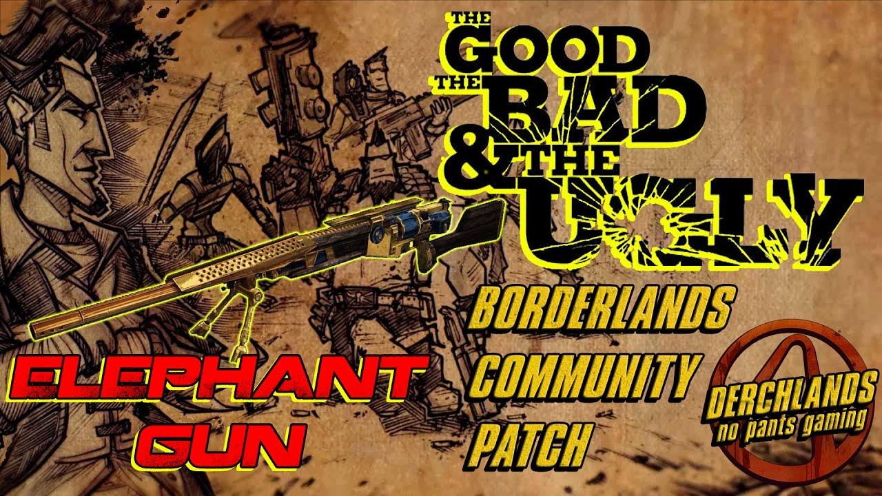Borderlands 2 Community Patch: TGtBatU the Elephant Gun ... Borderlands 2 Community Patch