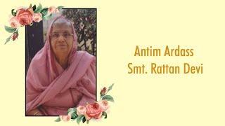 Antim Ardass of Smt. Rattan Devi ll Rishi Digital Studio, Raj Nagar 98889-67455