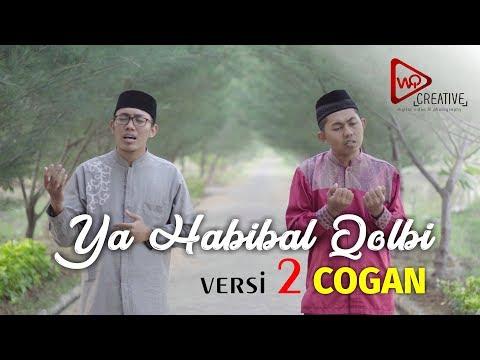 Ya Habibal Qolbi Versi  2 COGAN WISATA QOLBI