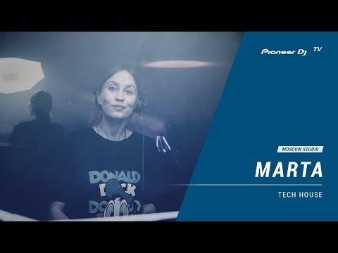 MARTA [ tech house ] @ Pioneer DJ TV | Moscow