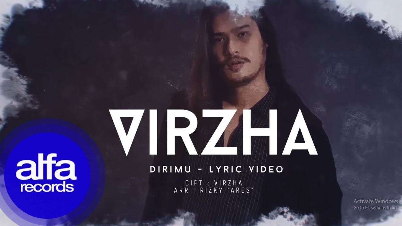 Virzha - Dirimu [Official Video Lirik]