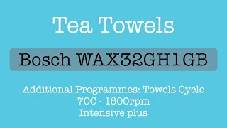 Bosch WAX32GH1GB Towels 70C 1600rpm Intensive Plus - Tea Towels, Complete cycle.