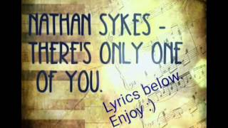 Nathan Sykes - There's Only One Of You.