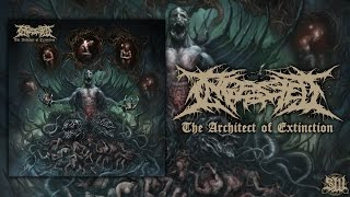 Ingested - The Architect Of Extinction [Full Album Stream] (2015) Exclusive Upload