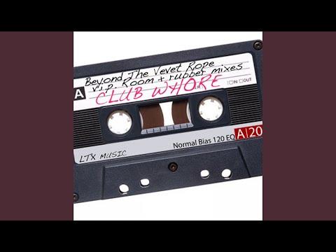 Beyond the Velvet Rope (John Lasher's Rubber Remix)