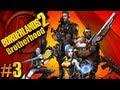 Borderlands2 Pt.3 Brotherhood 4 player co-op