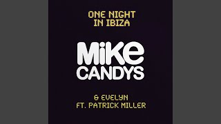 One Night In Ibiza Extended Mix