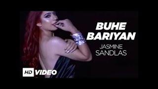 Buhe Bariyan By Jasmine Sandlas (Full Video Song) | Latest Punjabi Songs 2019.mp3