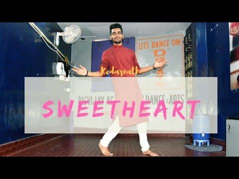 Sweetheart | Kedarnath | DIGVIJAY SINGH Choreography Mp3