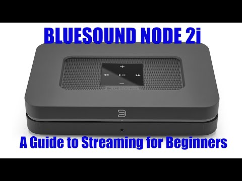 streaming-for-beginners:-the-bluesound-node-2i-review