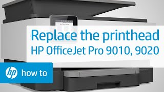 How to Replace the Printhead in the HP OfficeJet Pro 9010, 9020 Printer Series   HP OfficeJet   HP