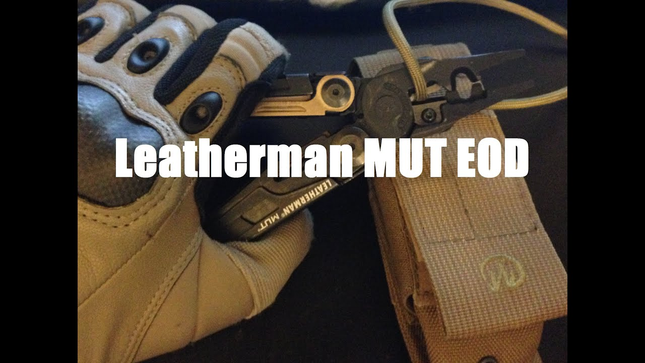 Leatherman MUT EOD Multi-tool Review