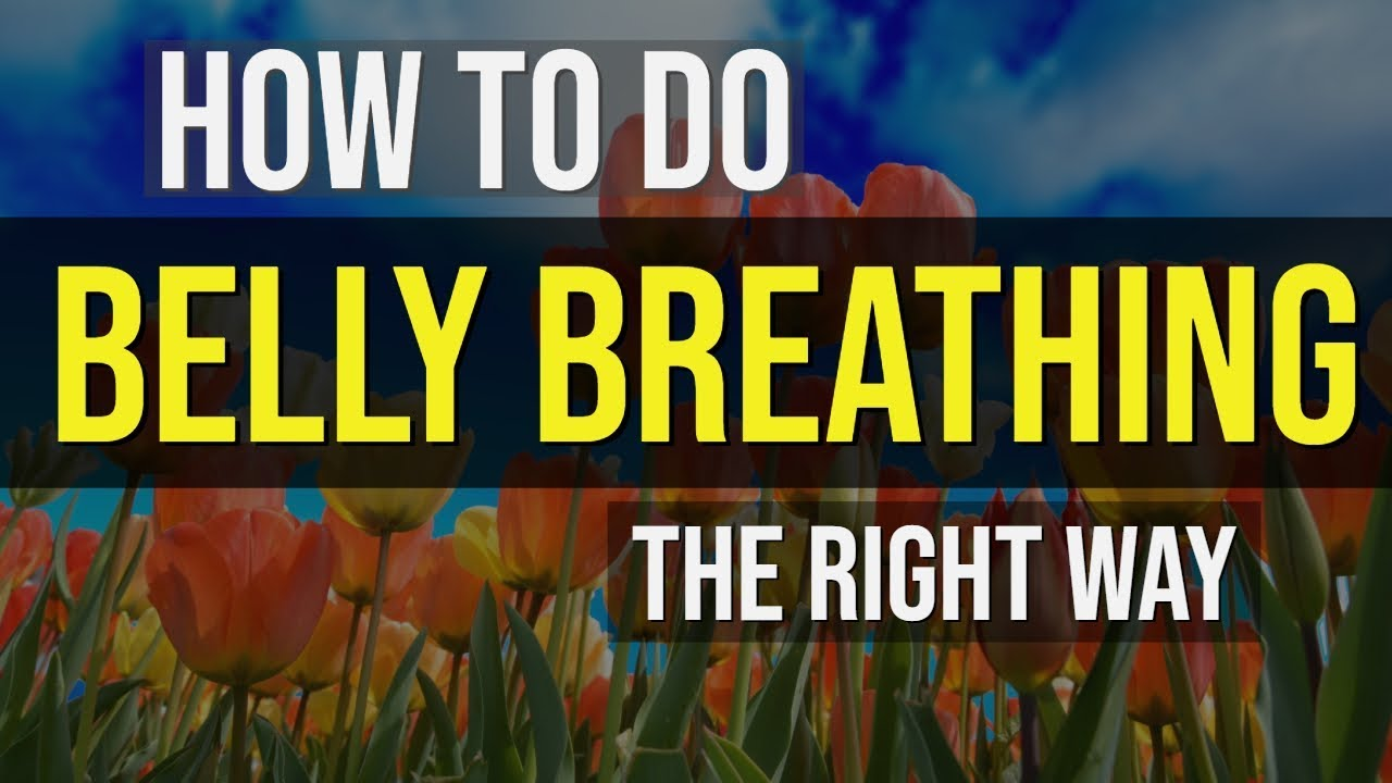 Belly Breathing for Anxiety (Diaphragmatic Breathing) - 3 Keys to Breathing  with Your Diaphragm