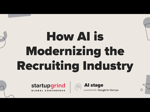 How AI is Modernizing the Recruiting Industry — Ian Siegel + Anne ...