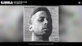 RJMrLA - No Face No Case (Audio) (feat. Larry Jay)
