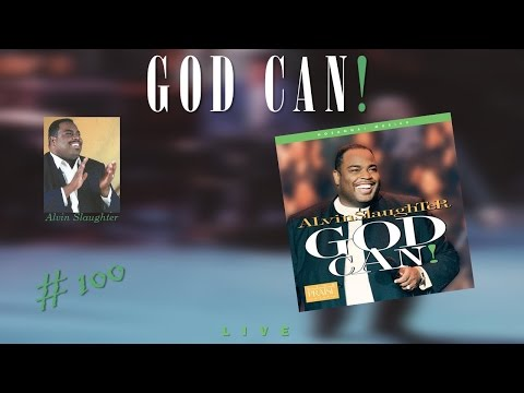 Alvin Slaughter- God Can! (Live In New York) (Full) (1996)