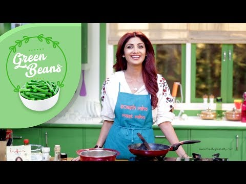 Green Beans with Sesame and Garlic   Shilpa Shetty Kundra   Healthy Recipes   The Art Of Loving Food