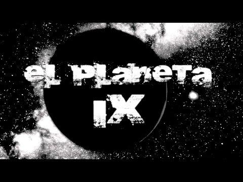 El aterrador planeta IX