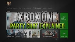 Xbox One: Party Chat Explained!