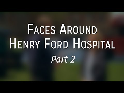 Faces Around Henry Ford Hospital - Part 2